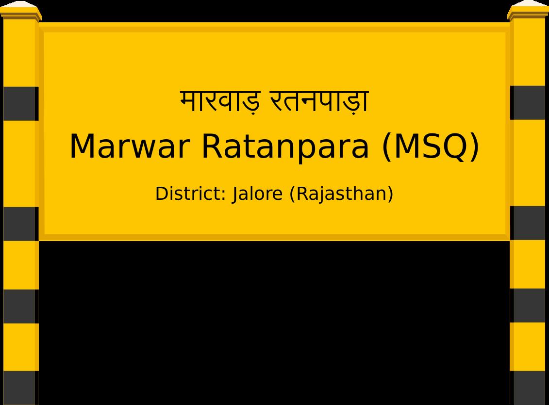 Marwar Ratanpara (MSQ) Railway Station