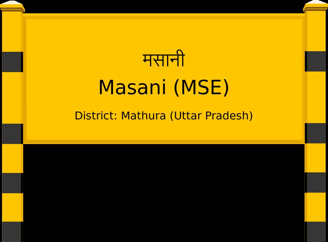 Masani (MSE) Railway Station