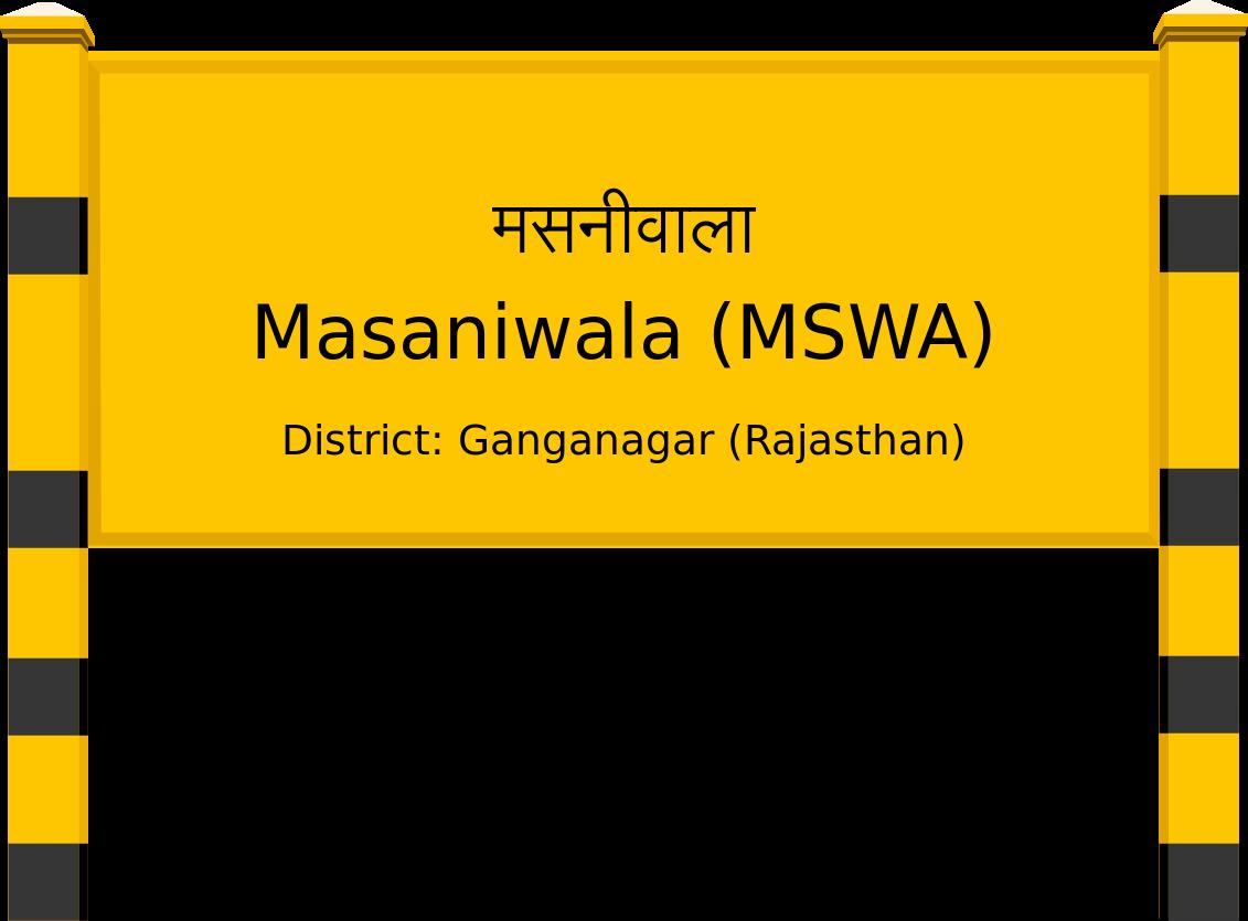 Masaniwala (MSWA) Railway Station
