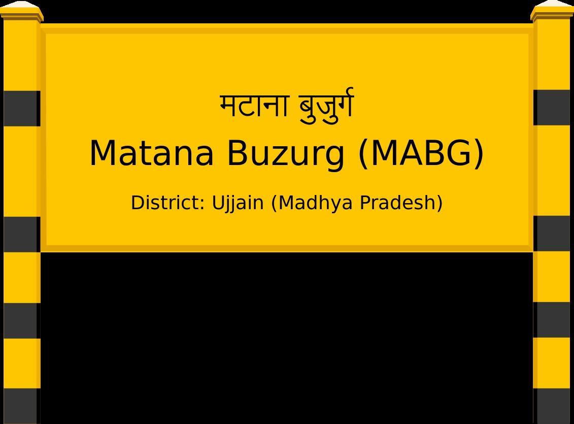 Matana Buzurg (MABG) Railway Station