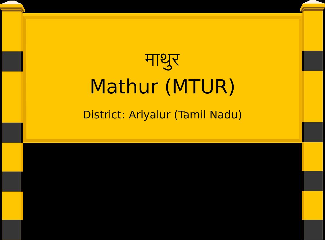 Mathur (MTUR) Railway Station