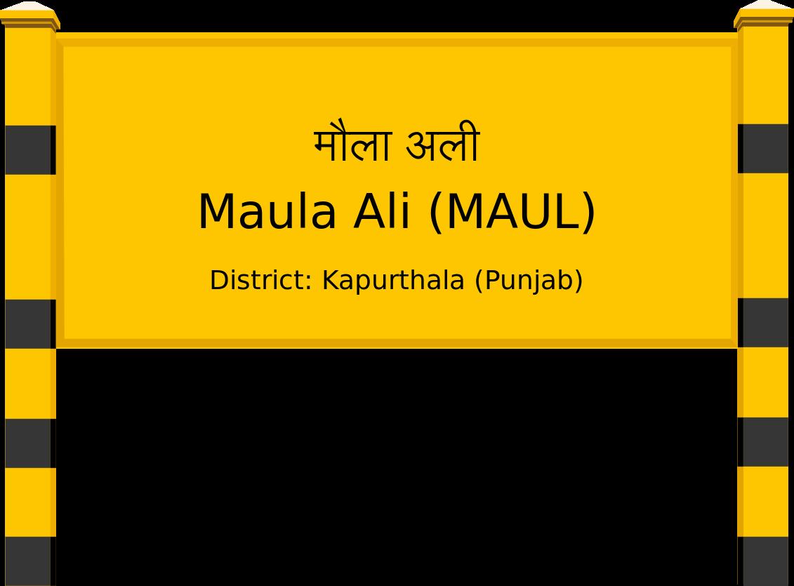 Maula Ali (MAUL) Railway Station