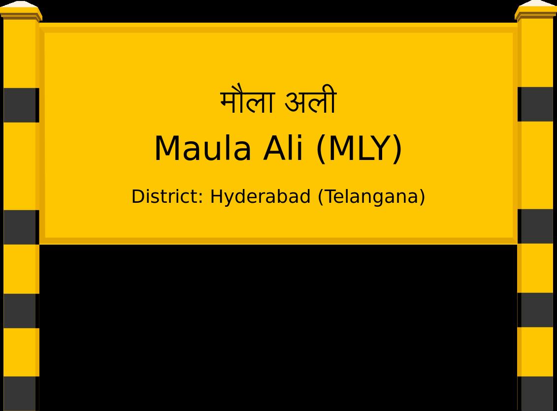 Maula Ali (MLY) Railway Station