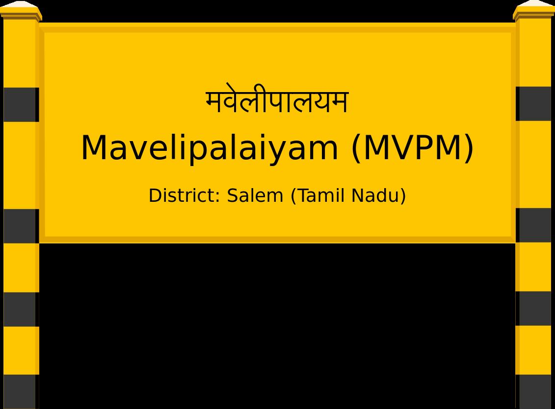 Mavelipalaiyam (MVPM) Railway Station