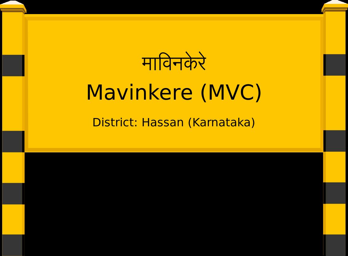 Mavinkere (MVC) Railway Station