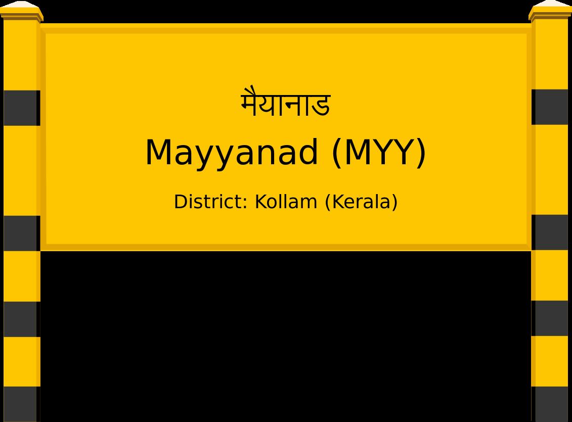 Mayyanad (MYY) Railway Station