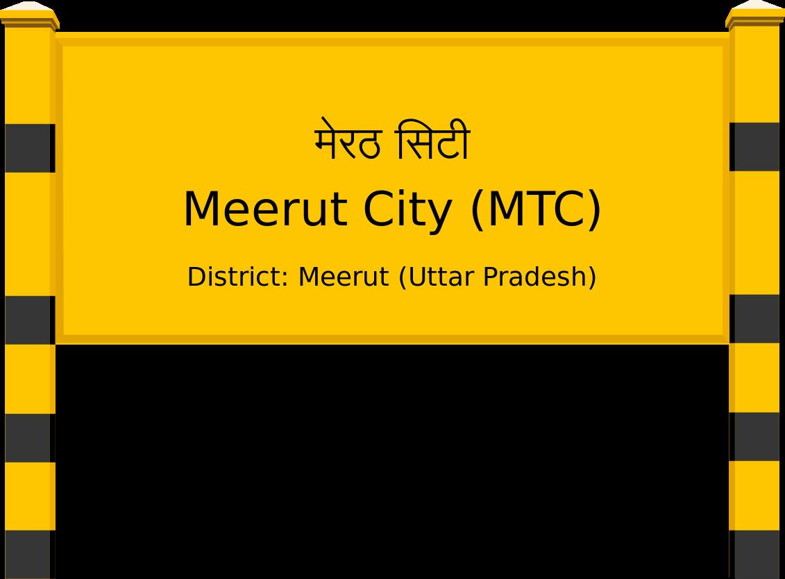 Meerut City (MTC) Railway Station