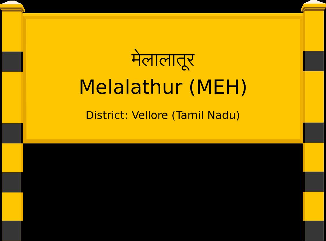 Melalathur (MEH) Railway Station