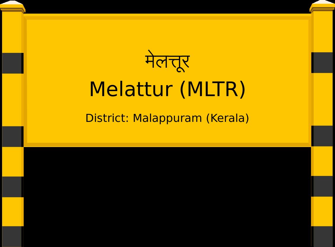 Melattur (MLTR) Railway Station