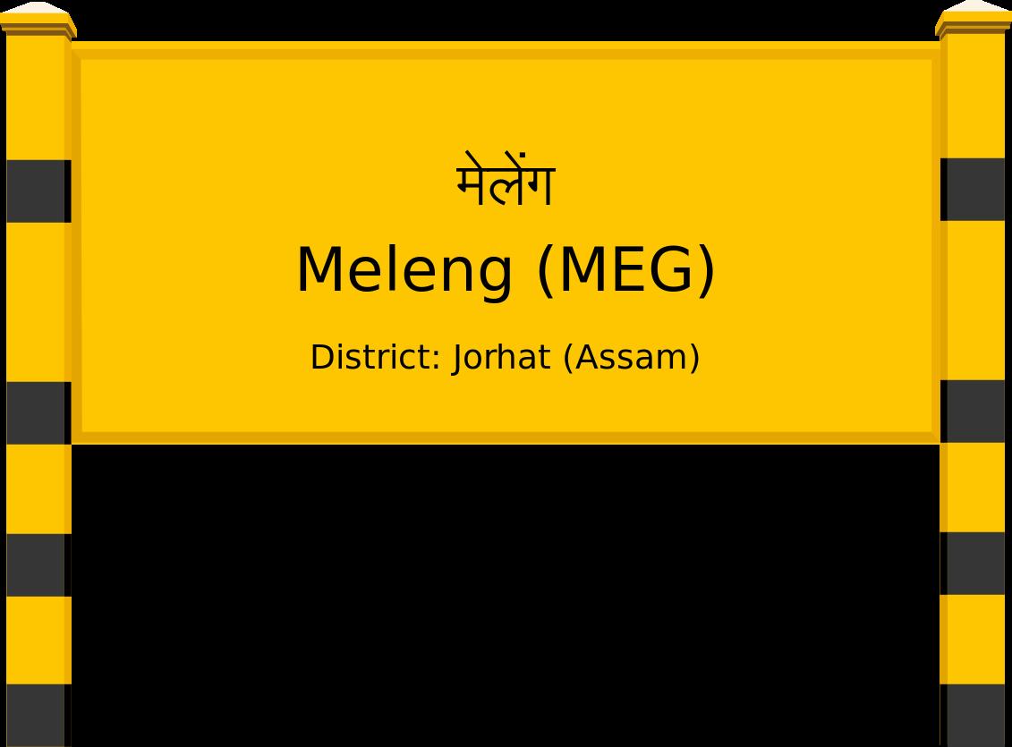 Meleng (MEG) Railway Station