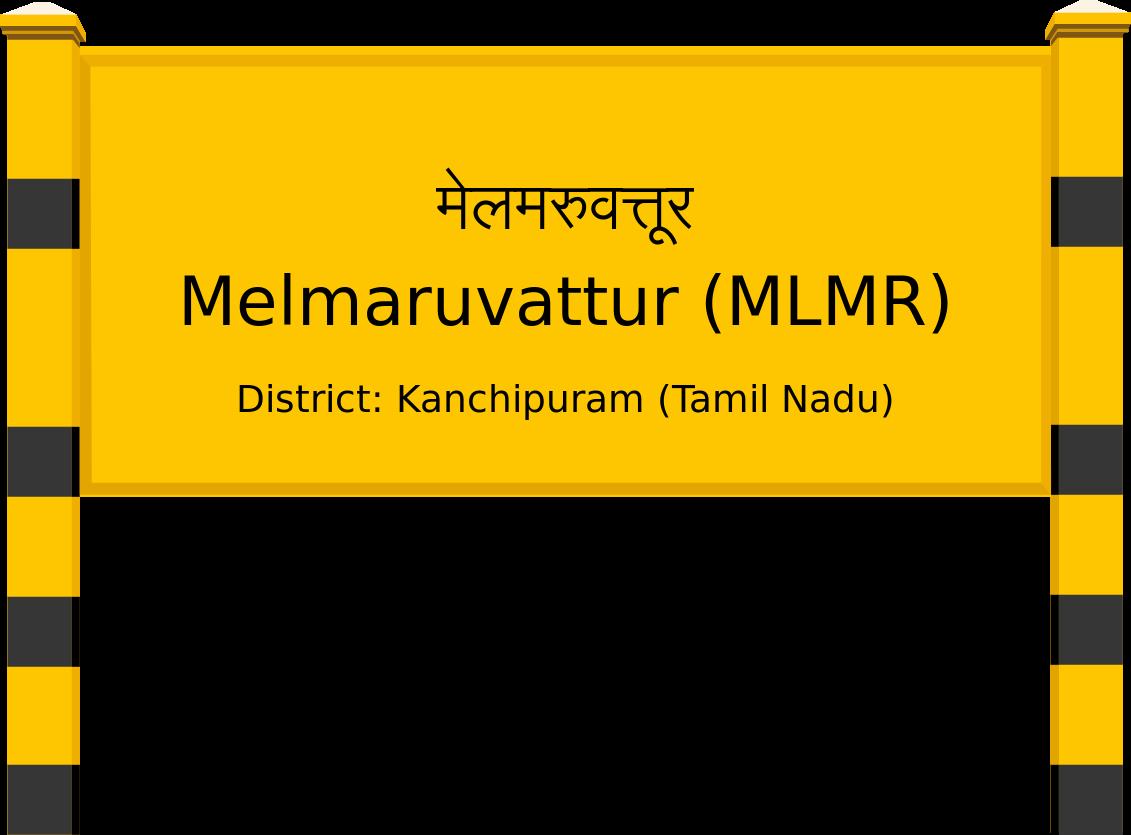 Melmaruvattur (MLMR) Railway Station