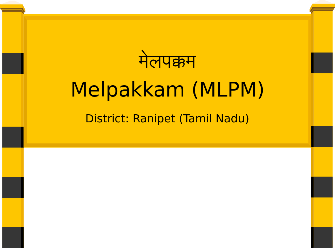 Melpakkam (MLPM) Railway Station