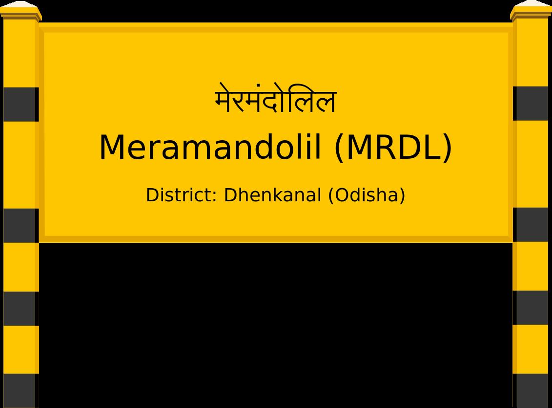 Meramandolil (MRDL) Railway Station