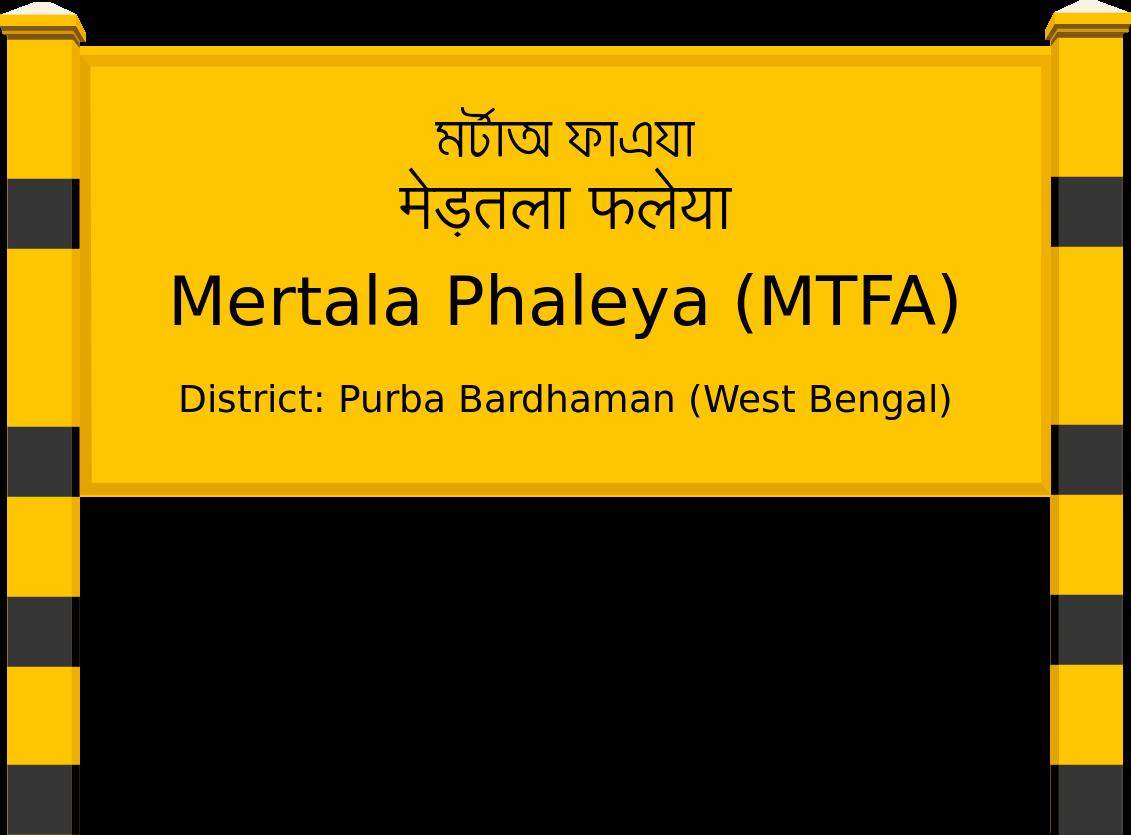 Mertala Phaleya (MTFA) Railway Station