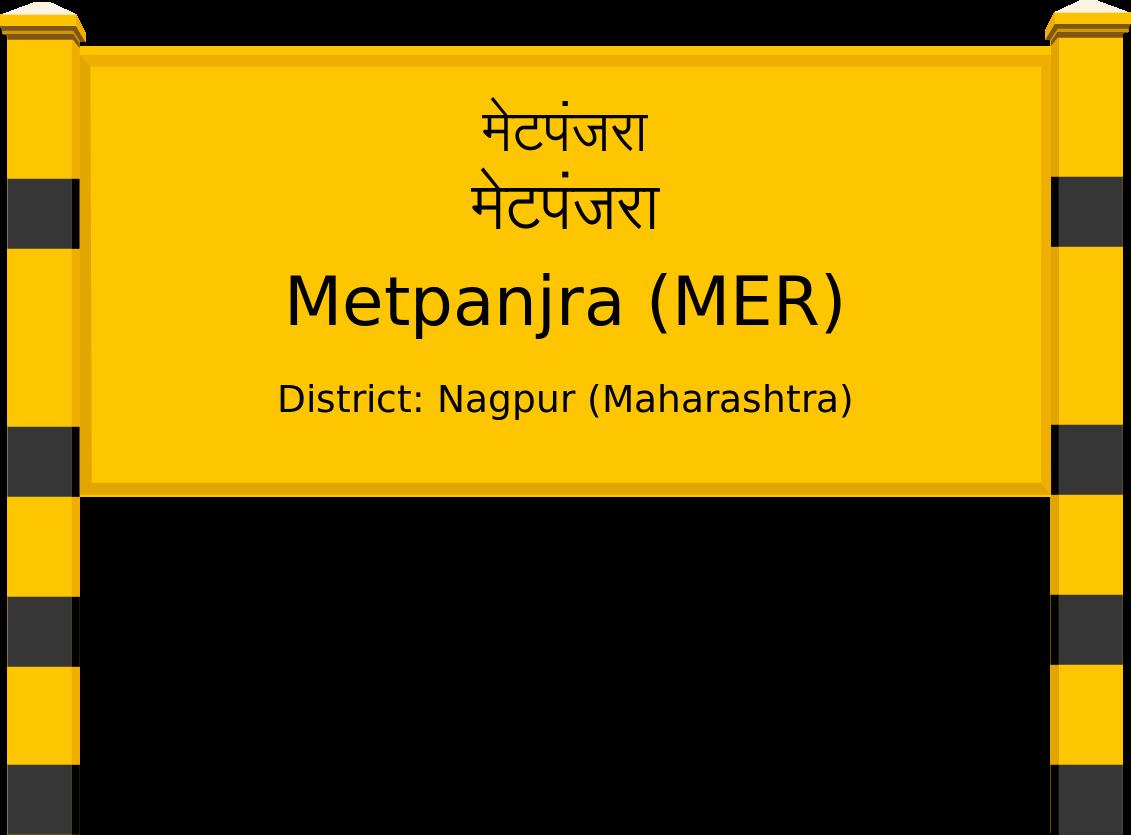 Metpanjra (MER) Railway Station