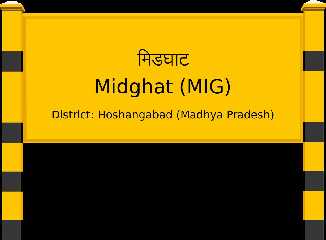 Midghat (MIG) Railway Station