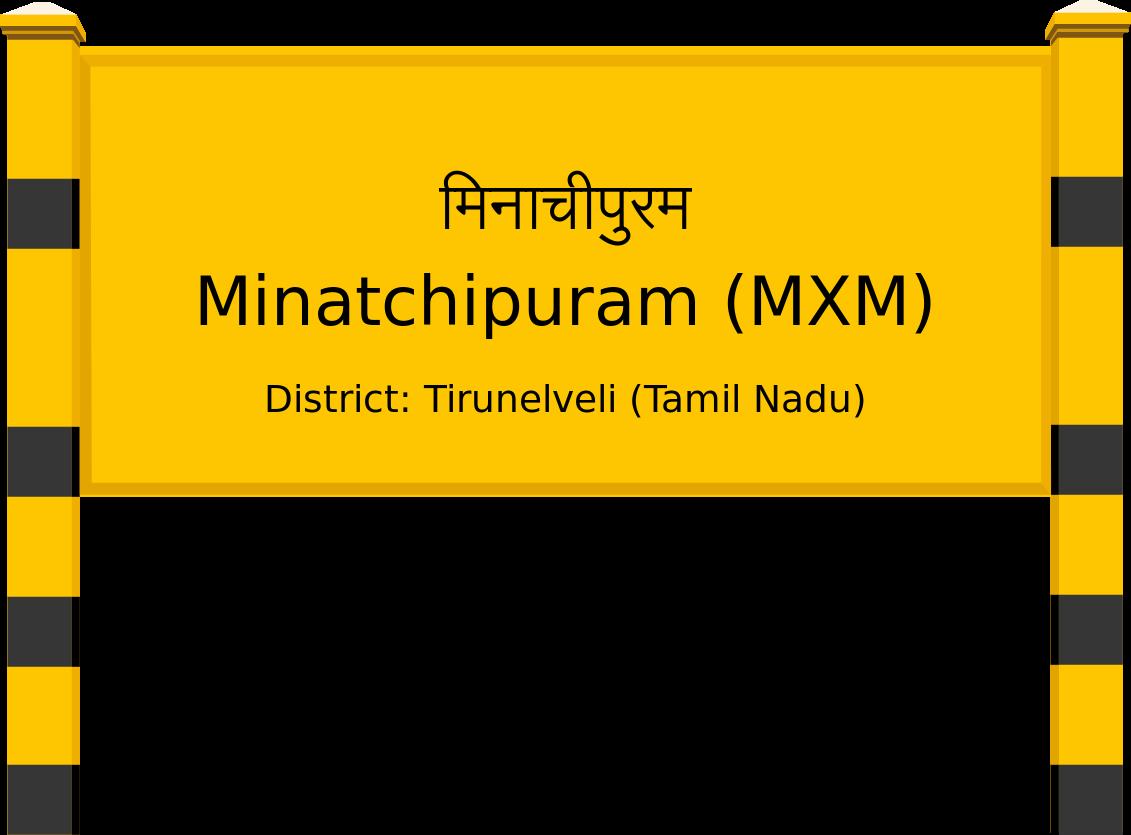 Minatchipuram (MXM) Railway Station