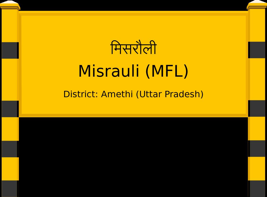 Misrauli (MFL) Railway Station