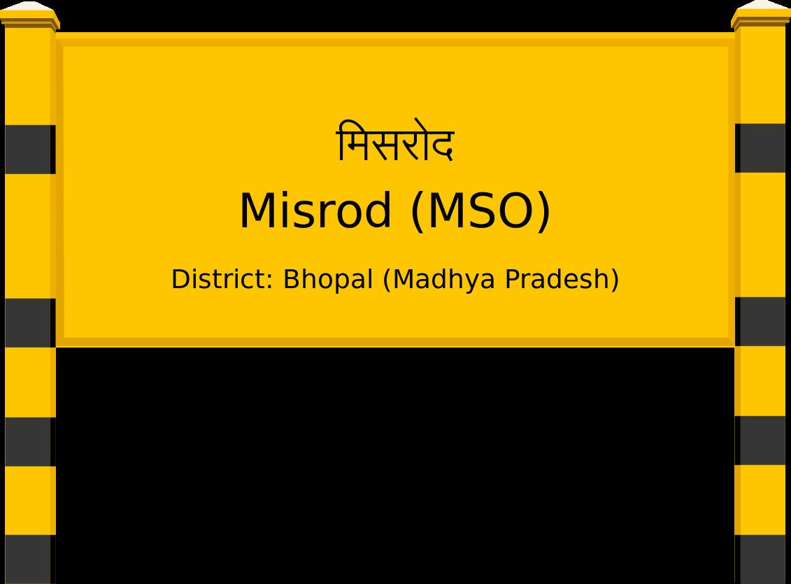 Misrod (MSO) Railway Station