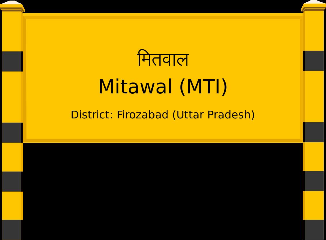 Mitawal (MTI) Railway Station