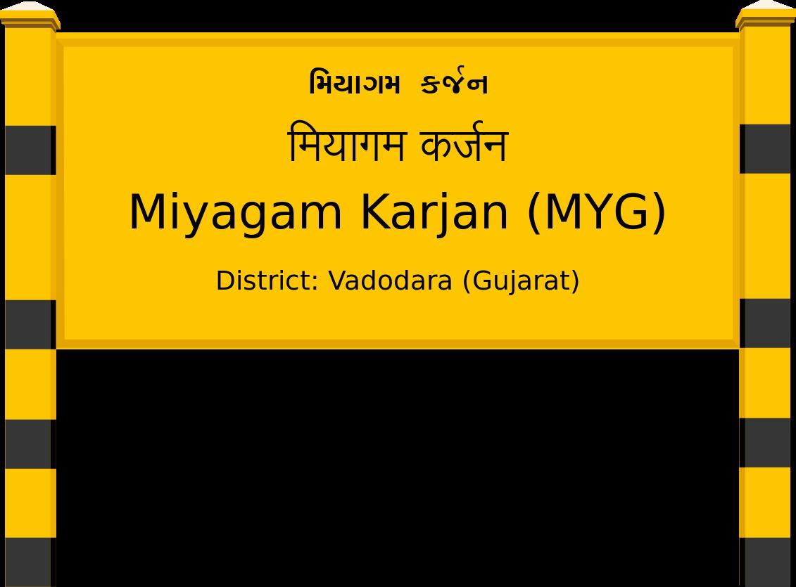 Miyagam Karjan (MYG) Railway Station