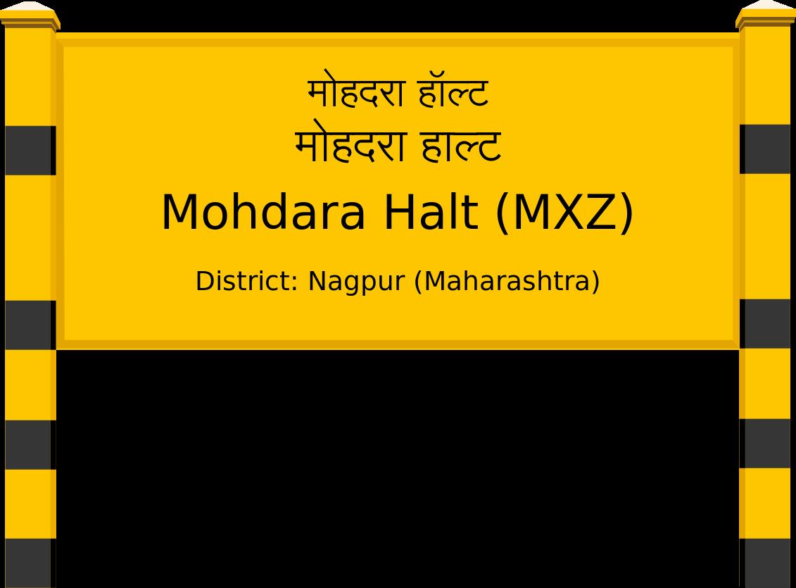 Mohdara Halt (MXZ) Railway Station