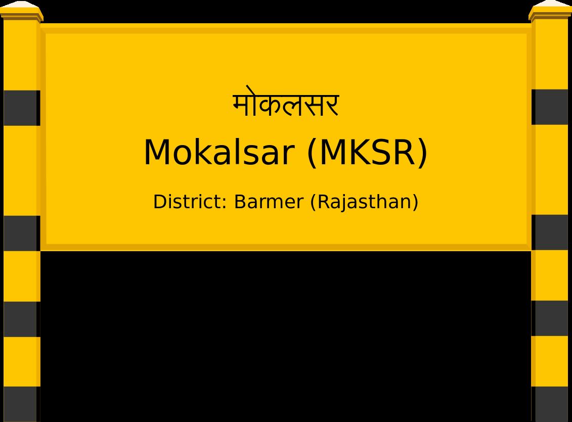 Mokalsar (MKSR) Railway Station
