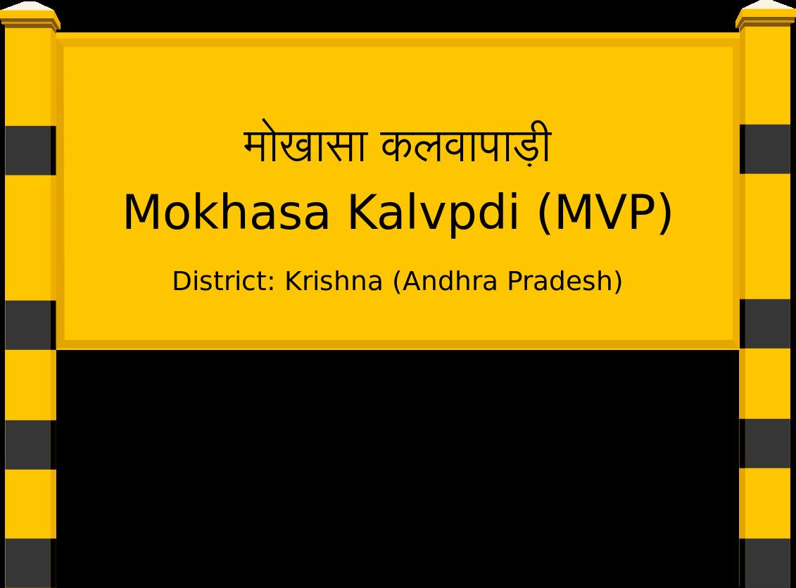 Mokhasa Kalvpdi (MVP) Railway Station