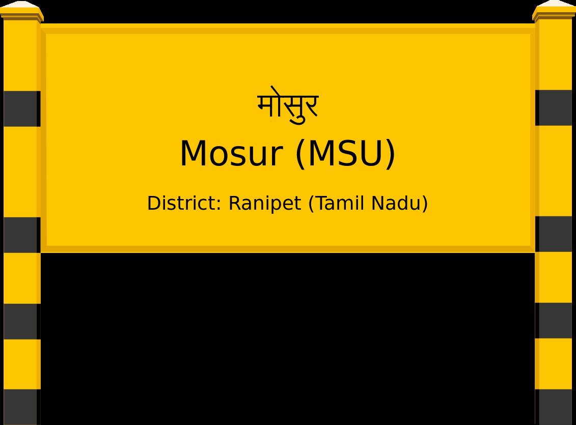 Mosur (MSU) Railway Station