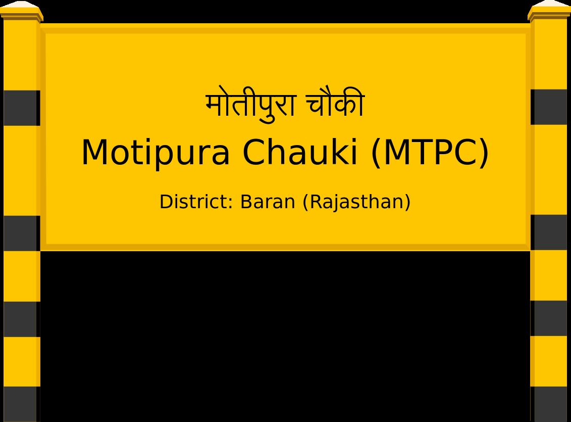 Motipura Chauki (MTPC) Railway Station