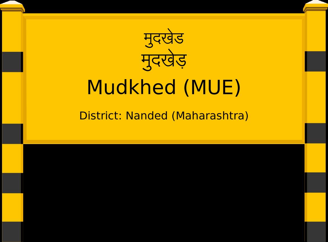 Mudkhed (MUE) Railway Station