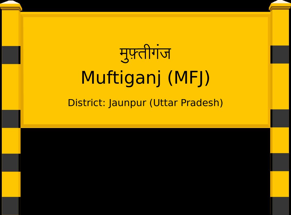 Muftiganj (MFJ) Railway Station