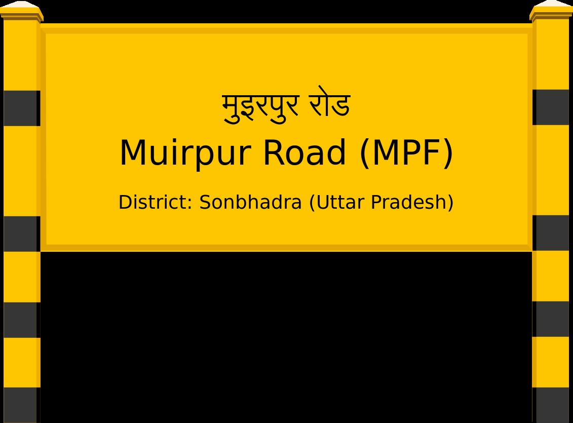 Muirpur Road (MPF) Railway Station