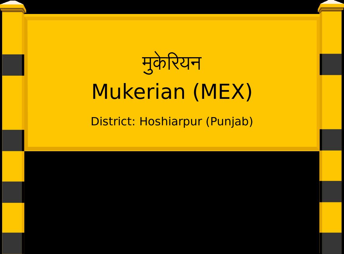 Mukerian (MEX) Railway Station