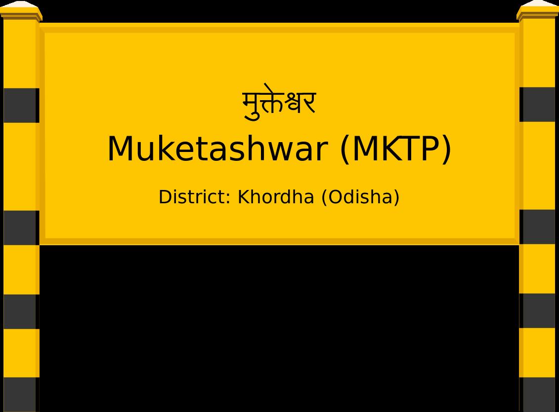 Muketashwar (MKTP) Railway Station