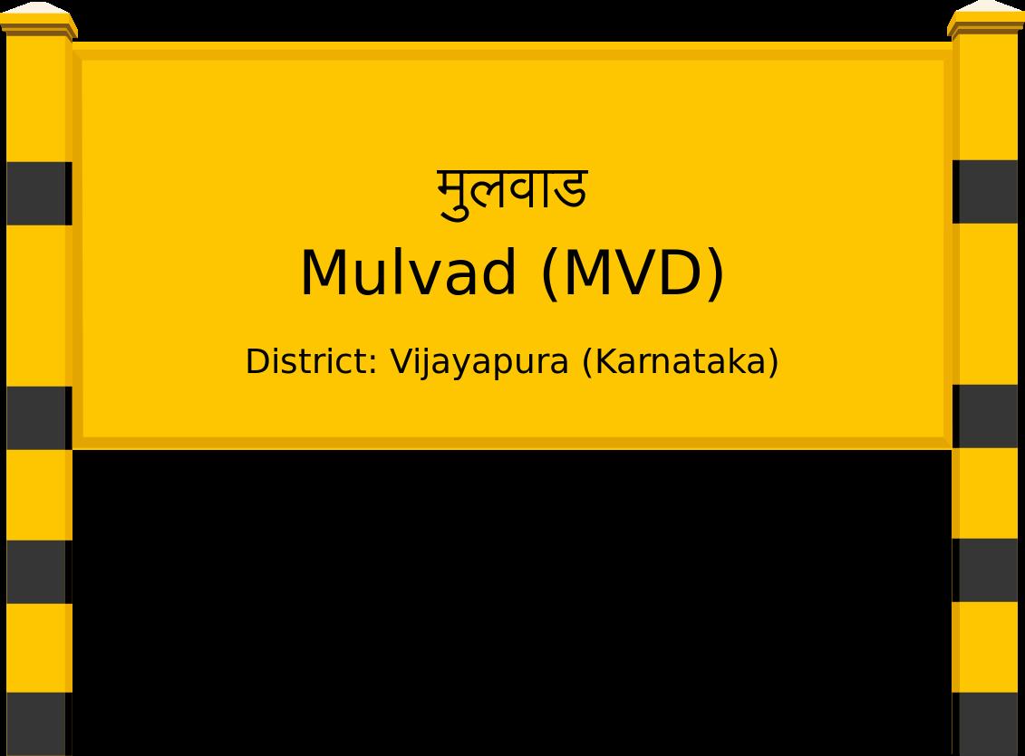 Mulvad (MVD) Railway Station