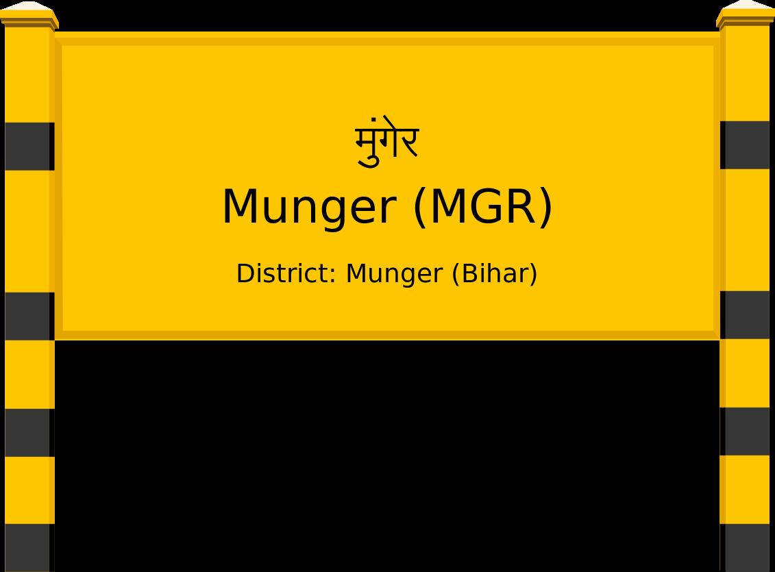 Munger (MGR) Railway Station