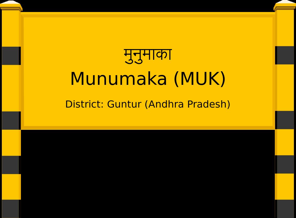 Munumaka (MUK) Railway Station
