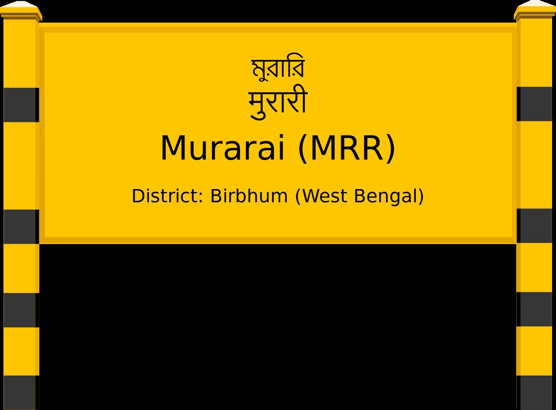 Murarai (MRR) Railway Station