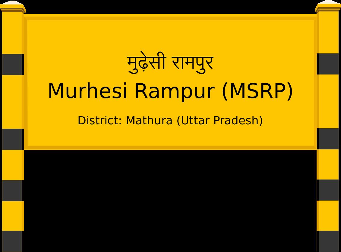 Murhesi Rampur (MSRP) Railway Station