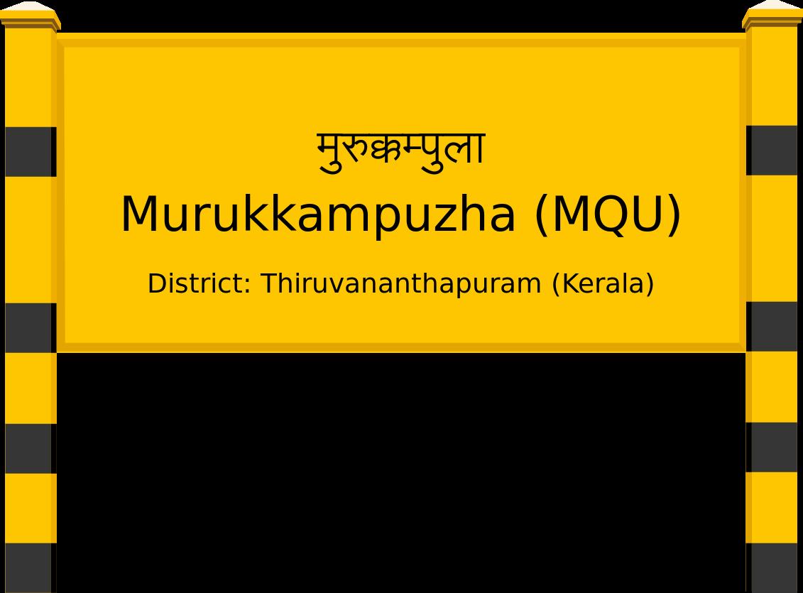 Murukkampuzha (MQU) Railway Station