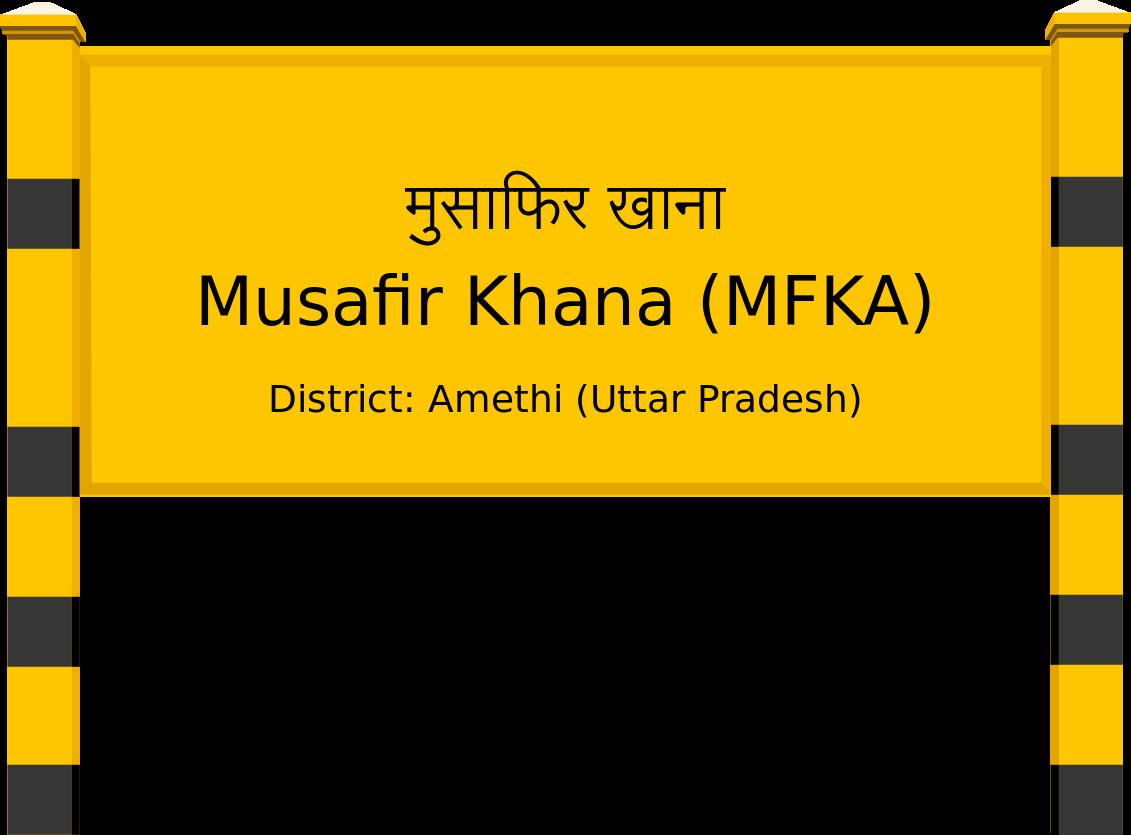 Musafir Khana (MFKA) Railway Station