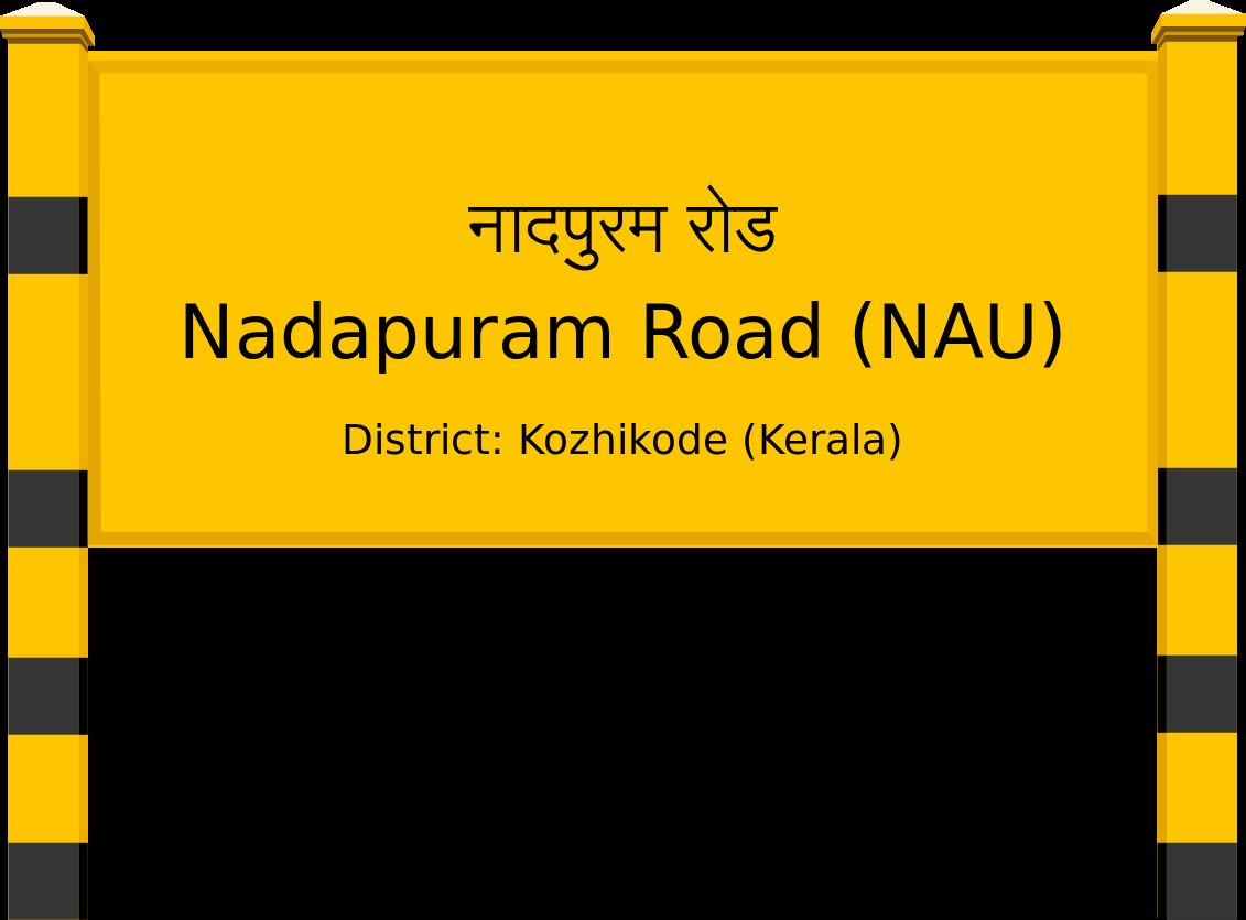 Nadapuram Road (NAU) Railway Station
