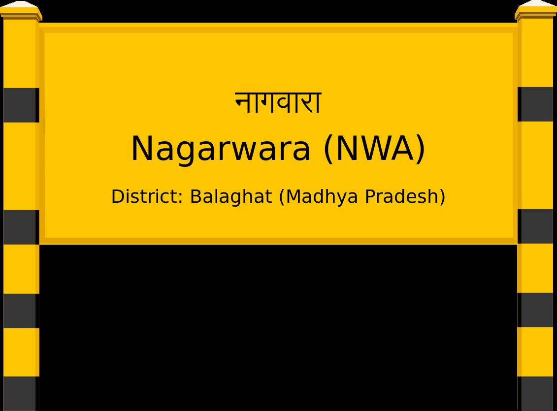 Nagarwara (NWA) Railway Station