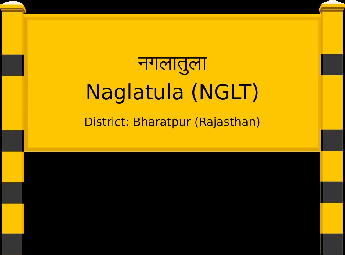 Naglatula (NGLT) Railway Station
