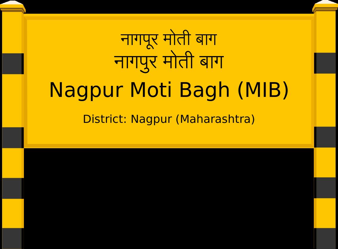 Nagpur Moti Bagh (MIB) Railway Station