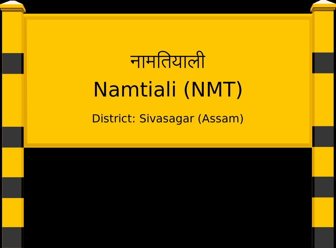 Namtiali (NMT) Railway Station