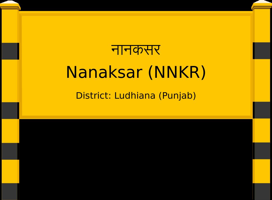 Nanaksar (NNKR) Railway Station