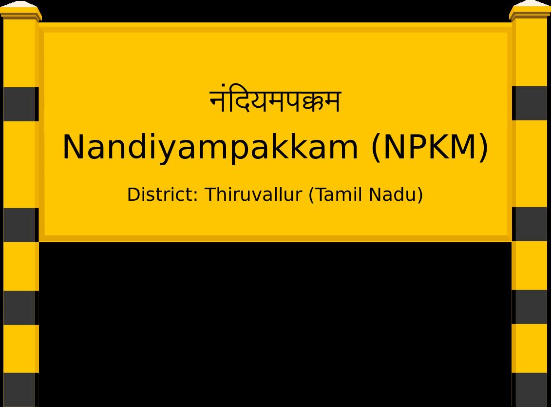 Nandiyampakkam (NPKM) Railway Station
