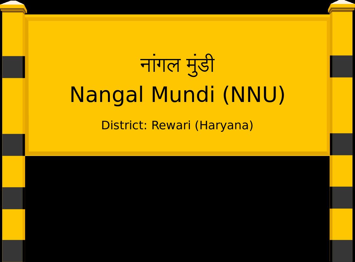 Nangal Mundi (NNU) Railway Station
